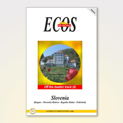 SLOVENIA (4) Slovenska Bistrica – Rogatec – Rogaška Slatina – Olimje