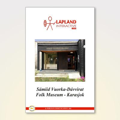 Sámiid Vuorka-Dávvirat  Saami Folk Museum in Karasjok