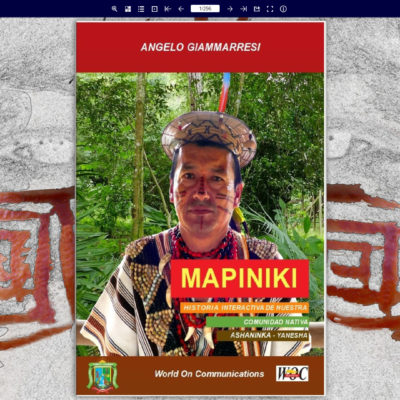 MAPINIKI – Interactive History of our native community Ashaninka-Yanesha by Angelo Giammarresi